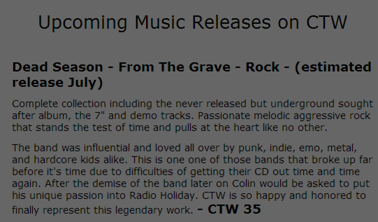 "Ad posted by Conquer the World in early 2006, announcing the Dead Season discography ""From the Grave"" for July 2006, CTW 35"