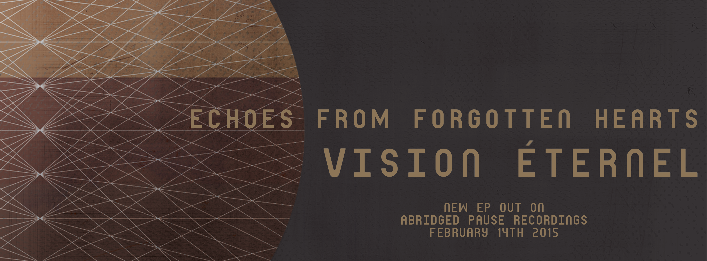 """Vision Éternel - """"Echoes From Forgotten Hearts"""" EP flyer."""