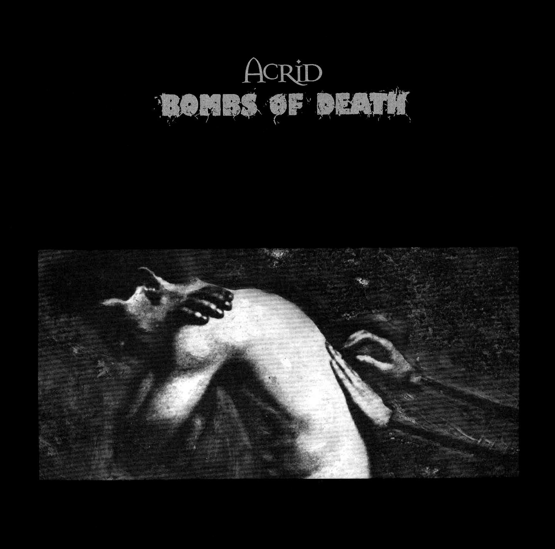 """Acrid & Bombs of Death split 7"""", No Idea Records, June 1997"""