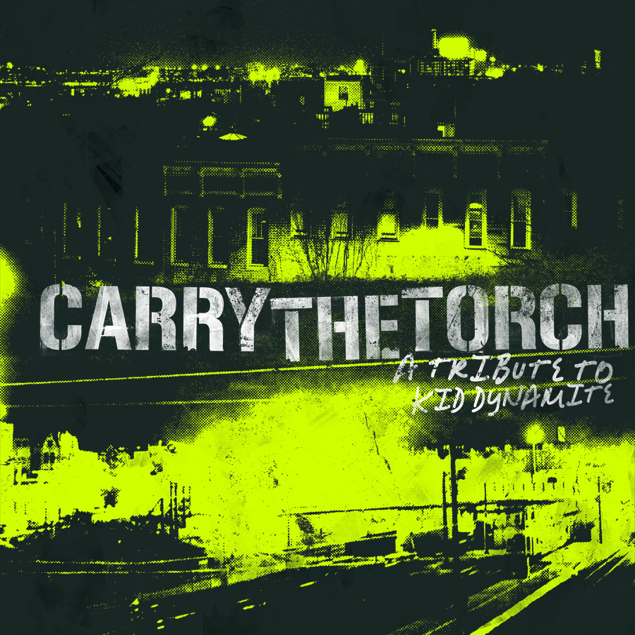 """Carry the Torch: A Tribute to Kid Dynamite"" compilation featuring To the Lions, Get Outta Town Records/Black Numbers Records, 2009"