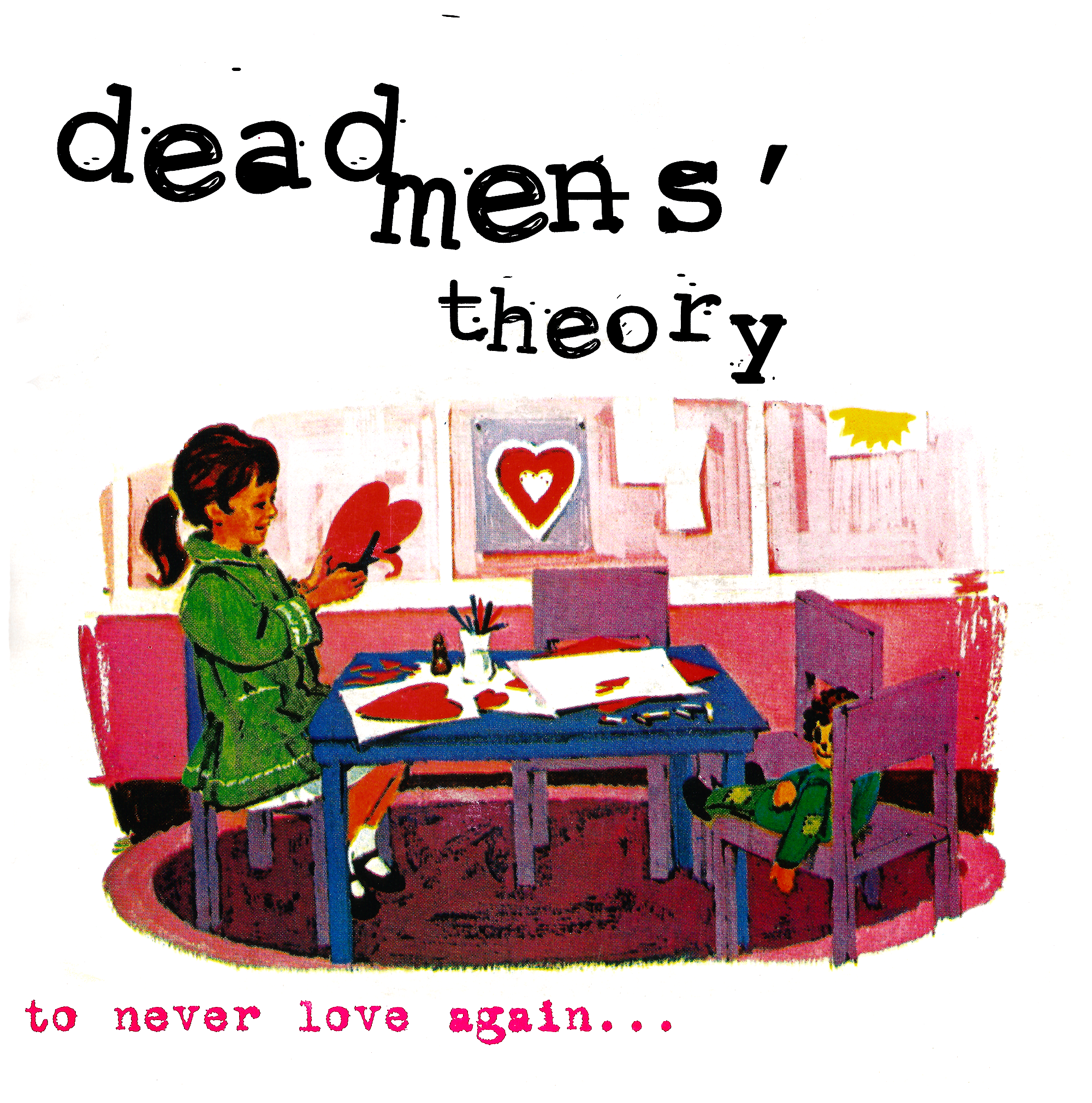 """Dead Mens' Theory """"To Never Love Again"""" 7"""" vinyl. Ohev Records, August 1998"""