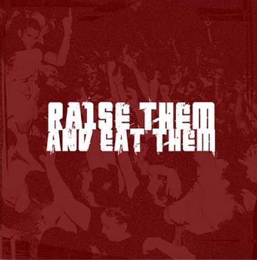 """Raise Them and Eat Them"" EP, digital album cover, September 2004"